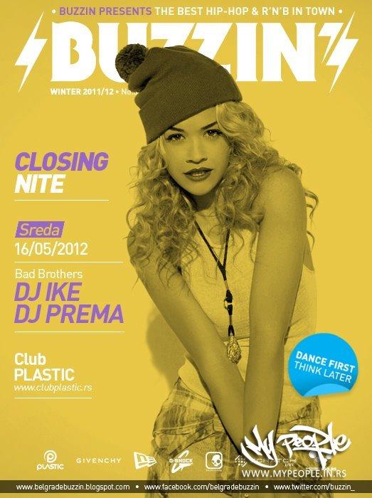 Buzzin' Closing Nite @ Plastic (Beograd)