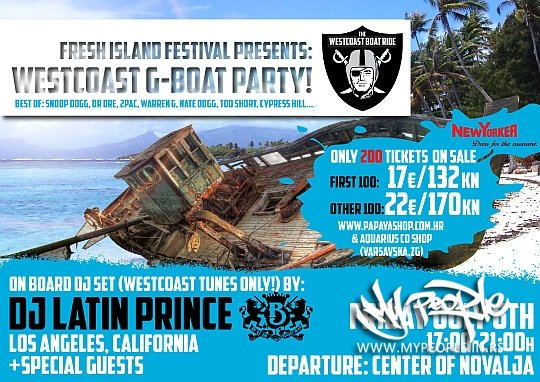 Fresh Island presents: West Coast G-Boat Party