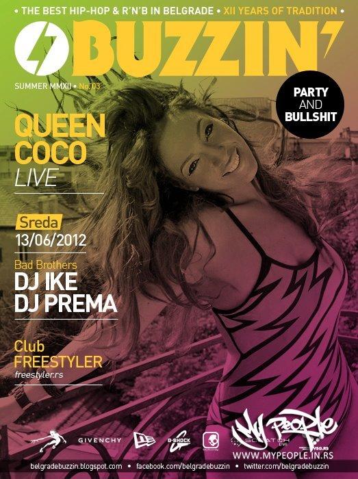 Buzzin - Coco Queen Live @ Freestyler (Beograd)