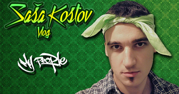 Sasa Kostov Vlog - My People Magazin