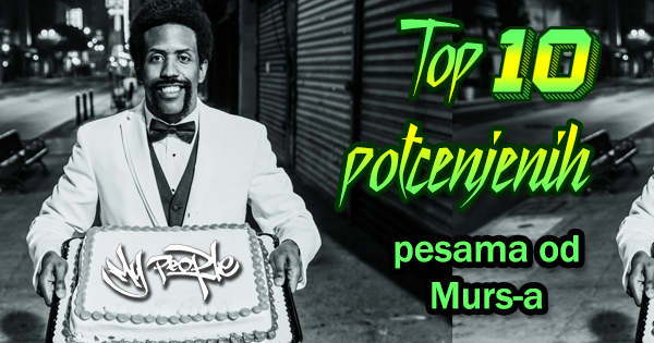 Top 10 potcenjenih pesama - Murs