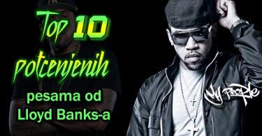 Top 10 potcenjenih pesama - Lloyd Banks