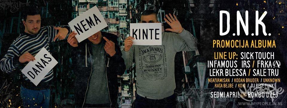 D.N.K. promocija albuma Ništa više @ Bombo Džej Klub