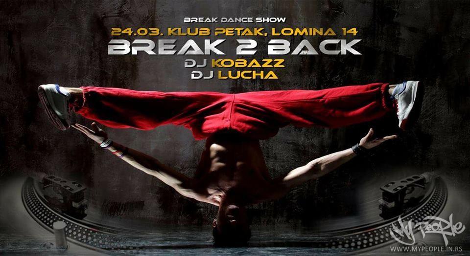 Break 2 Back @ Klub Petak