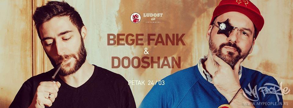 Bege Fank & Dooshan @ Ludost Bar- Sava Mala