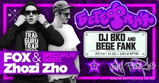 Bege Fank + Fox & Zhozi Zho @ KPTM