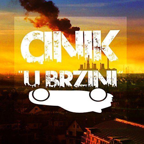 Cinik- U brzini
