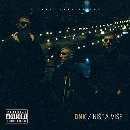 D.N.K.-Ništa više