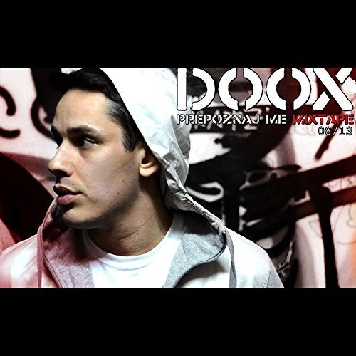 Doox- Prepoznaj Me Mixtape (2008-2013)