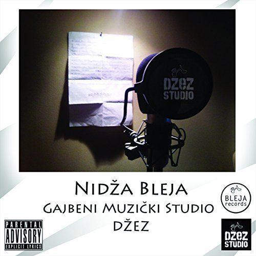 Nidža Bleja- Gajbeni muzički studio DŽEZ