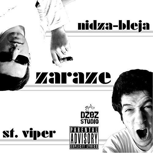 Nidza Bleja & St. Viper- Zaraze