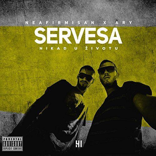 Nikad u zivotu- Servesa