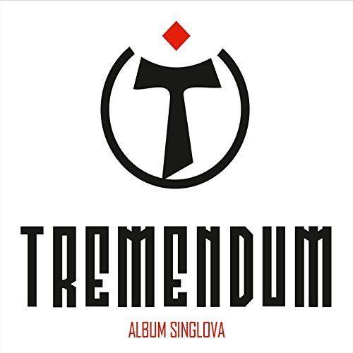 Tremendum- Album Singlova