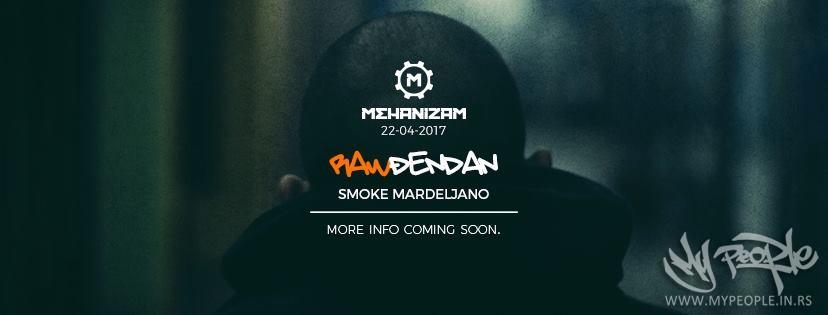 RAWdjendan : Smoke Mardeljano @ Mehanizam