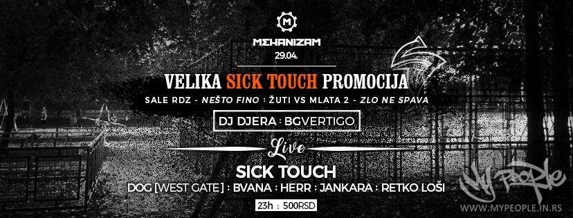 Dva u Jedan : SickTouch Promocija @ Mehanizam