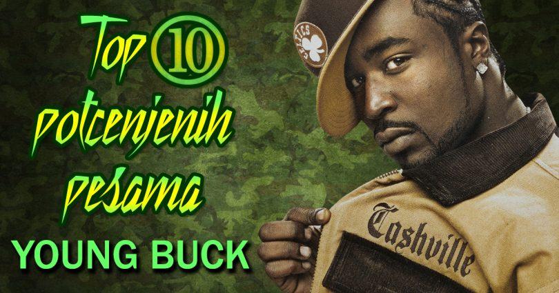 top 10 potcenjenih pesama - young buck