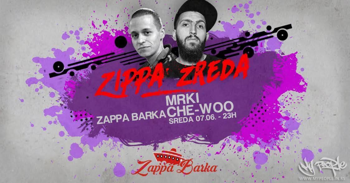 Zippa Zreda - MRKI and Che-Woo @ Zappa Barka