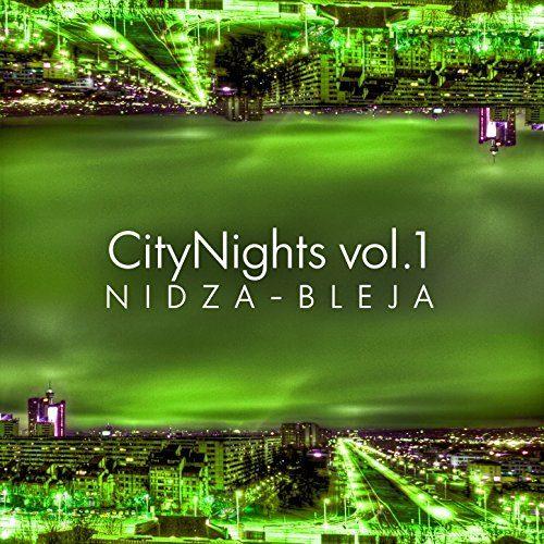 Nidza Bleja- CityNights vol.1