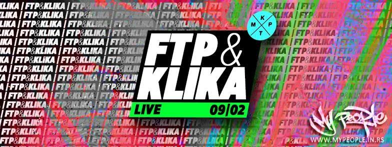 FTP & KLIKA Live @ KPTM