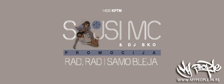 Sajsi MC & DJ BKO | Promocija Albuma: RAD, RAD I SAMO BLEJA @ KPTM