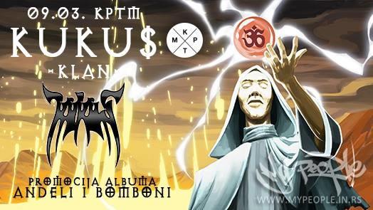 KUKU$ Klan - Anđeli i Bomboni @ KPTM