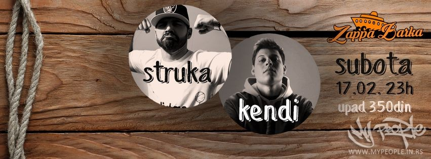 Struka & Kendi - LIVE @ Zappa Barka