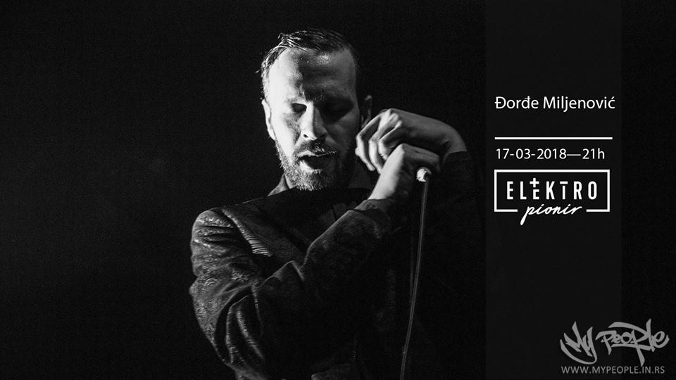 Đorđe Miljenović LIVE @ Elektropionir