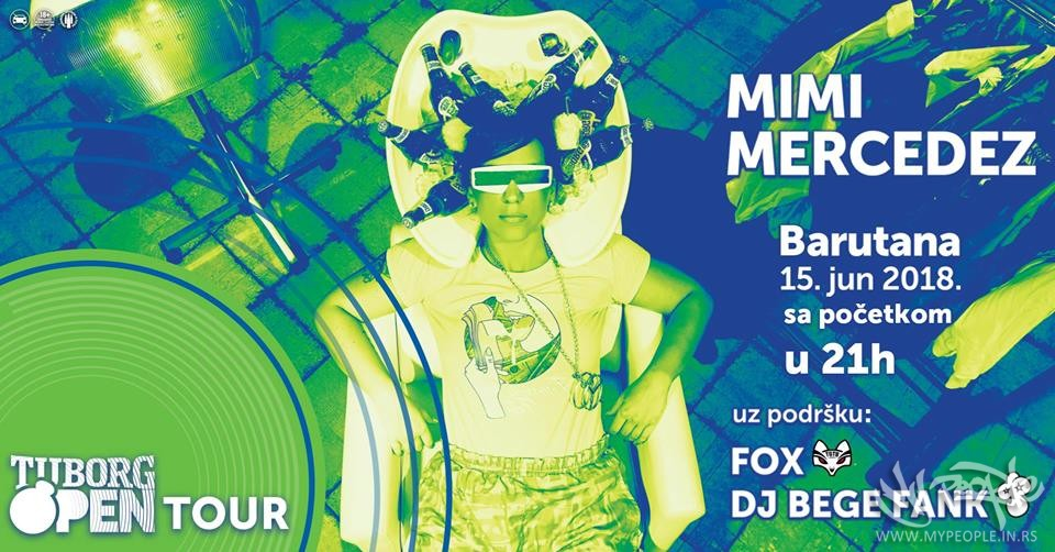 Tuborg Open Tour w/ Mimi Mercedez @ Barutana