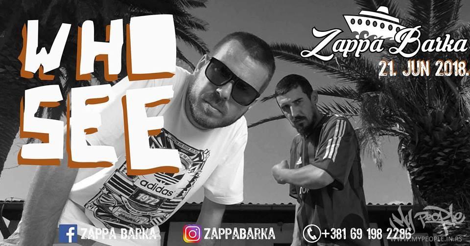 Who See LIVE @ Zappa Barka